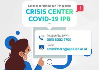 Layanan info dan Pengaduan Crisis Center Covid-19 IPB